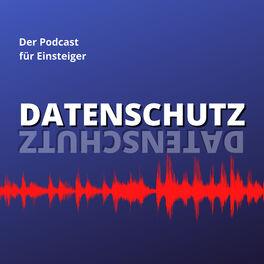 Show cover of Datenschutz - der Podcast für Einsteiger