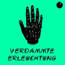 Show cover of Verdammte Erleuchtung