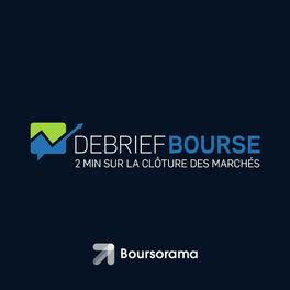 Show cover of Debrief Bourse