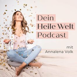 Show cover of Dein Heile Welt Podcast