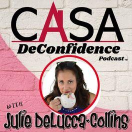 Show cover of Casa DeConfidence Podcast