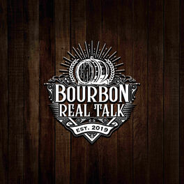 Show cover of Bourbon Real Talk™
