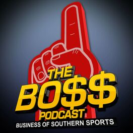Show cover of The BOSS Podcast (The Business Of Southern Sports)