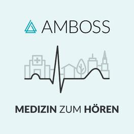 Show cover of AMBOSS Podcast – Medizin zum Hören