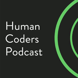 Show cover of Human Coders Podcast