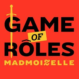 Show cover of Game of Rôles Madmoizelle