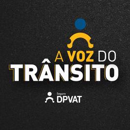 Show cover of A Voz do Trânsito: Podcast do Seguro DPVAT