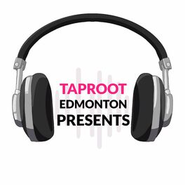 Show cover of Taproot Edmonton Presents