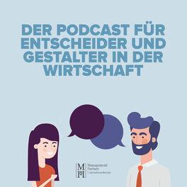 Show cover of Der Podcast für Entscheider und Gestalter in der Wirtschaft