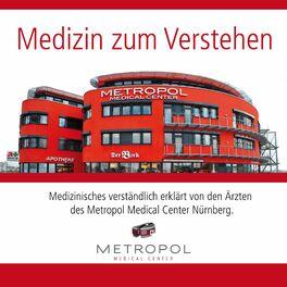 Show cover of Medizin zum Verstehen vom Metropol Medical Center in Nürnberg