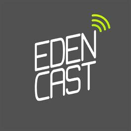 Show cover of Edencast » Le podcast