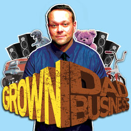 Show cover of Grown Dad Business with Aaron Kleiber