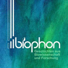 Show cover of biophon - Geschichten aus Biowissenschaft und Forschung