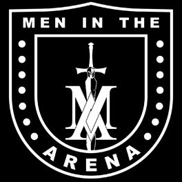 Show cover of Men in the Arena Podcast