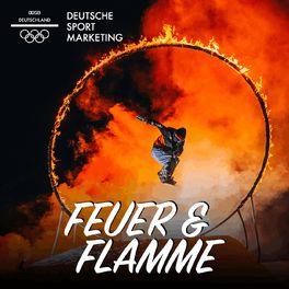 Show cover of Mit Feuer und Flamme - Der Podcast der Deutschen Sport Marketing (DSM)
