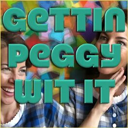 Show cover of Gettin Peggy Wit It