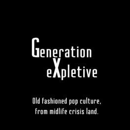 Show cover of Generation eXpletive