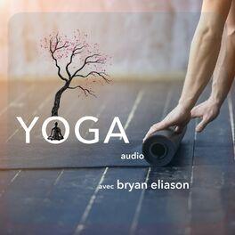 Show cover of YOGA avec Bryan Eliason