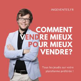 Show cover of Ingeventes : le podcast des ingénieurs commerciaux !