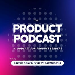 Show cover of The Product Podcast