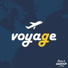 Show cover of Choses à Savoir VOYAGE