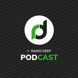 Show cover of Radio Deep Podcast