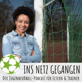 Show cover of Ins Netz gegangen – Der Jugendfußball-Podcast für Eltern & Trainer