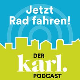 Show cover of Jetzt Rad fahren - der KARL-Podcast