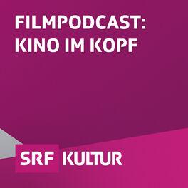 Show cover of Filmpodcast: Kino im Kopf