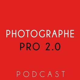 Show cover of Podcast Photographe Pro 2.0