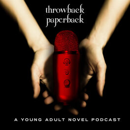 Show cover of Throwback Paperback: A Young Adult Novel Podcast