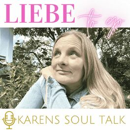 Show cover of KARENS SOUL TALK - Liebe to go