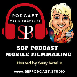 Show cover of SBP Podcast Mobile Filmmaking