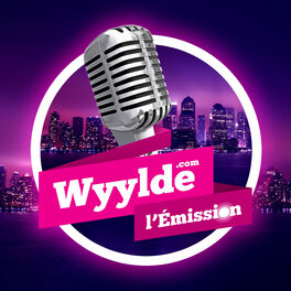 Show cover of Wyylde : l'Emission