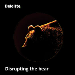 Show cover of Disrupting the bear, a podcast by Deloitte