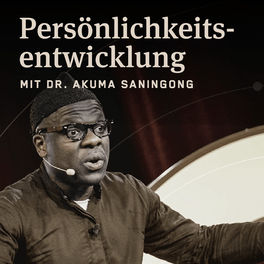 Show cover of Persönlichkeitsentwicklung mit Dr. Akuma Saningong