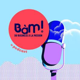 Show cover of BàM! - Du Business à la Mission