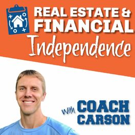Show cover of Real Estate & Financial Independence Podcast