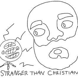 Show cover of Stranger Than Christian