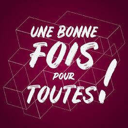 Show cover of Une bonne fois pour toutes !