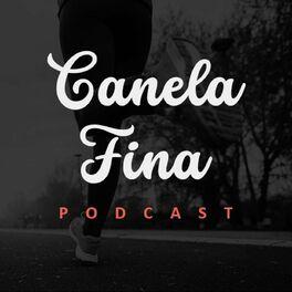 Show cover of Canela Fina Podcast