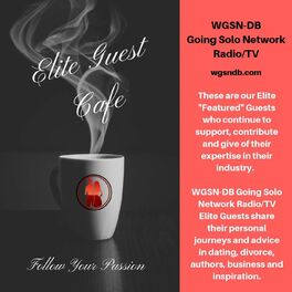 Show cover of #1 WGSN-DB Going Solo Network Elite Guests