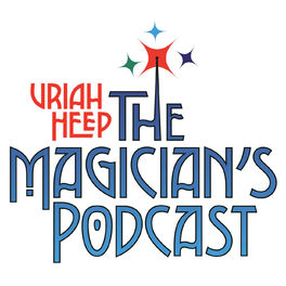 Show cover of Uriah Heep - The Magician's Podcast