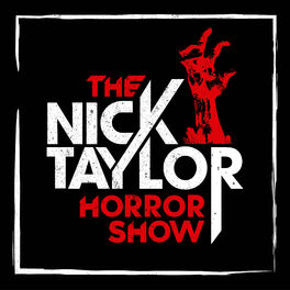 Show cover of The Nick Taylor Horror Show
