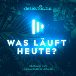 Show cover of Was läuft heute?