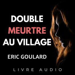 Show cover of Double Meurtre Au Village | Livre Audio