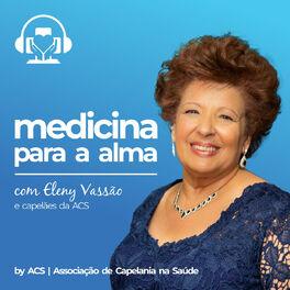 Show cover of Medicina para a alma | Eleny Vassão