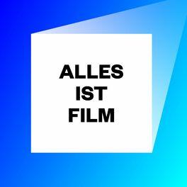 Show cover of Alles ist Film – Der Podcast des DFF
