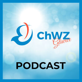 Show cover of ChWZ Gliwice Podcast