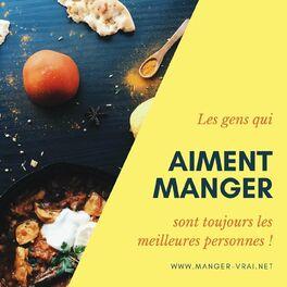 Show cover of MANGER VRAI, LA RADIO